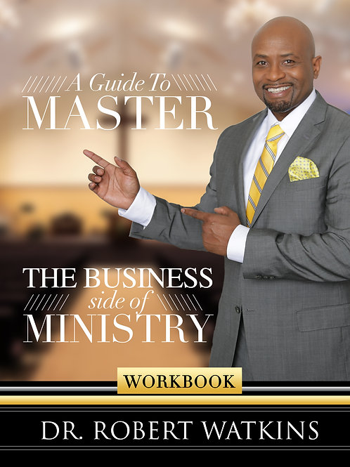 Master The Business Side of Ministry (workbook)
