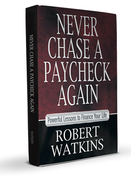 Never Chase A Paycheck Again (book)