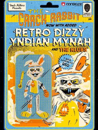 7 March Uncle Mothers - Crack Rabbit JHB