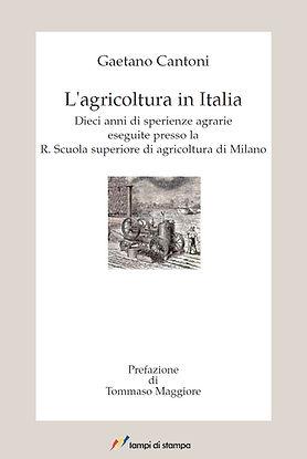 L'agricoltura in Italia. G. Cantoni. Pre