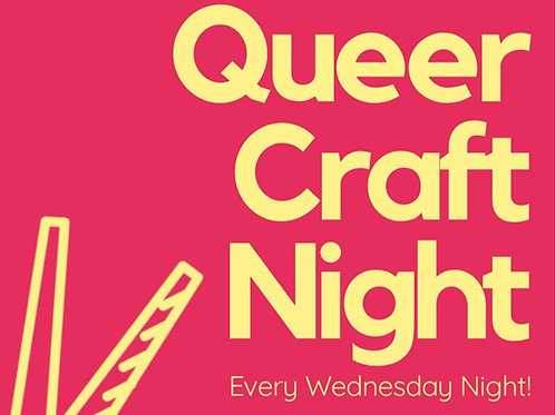 Donate A Queer Craft Night!