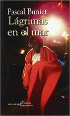 """""""Lagrimas en el mar"""". Pascal Buniet. Novela"""