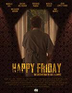 Cortometraje Happy Friday de Jose A Campos - Jaime Arnaiz