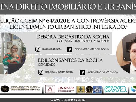 RESOLUÇÃO CGSIM Nº 64/2020 E A CONTROVÉRSIA ACERCA DO LICENCIAMENTO URBANÍSTICO INTEGRADO