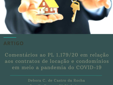 Comentários ao PL 1179/20 em relação aos contratos de locação e condomínio - COVID-19