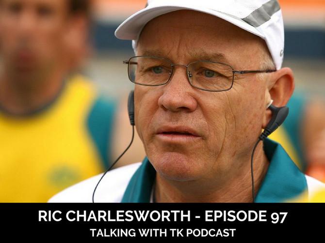 Episode 97 - Ric Charlesworth