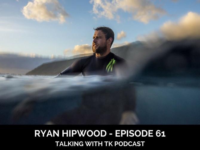 Episode 61 - Ryan Hipwood