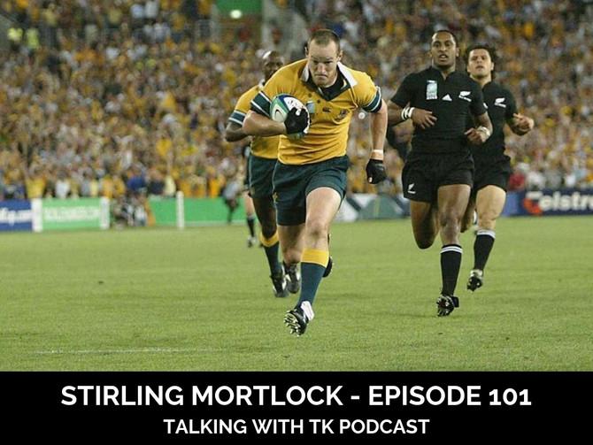 Episode 101 - Stirling Mortlock