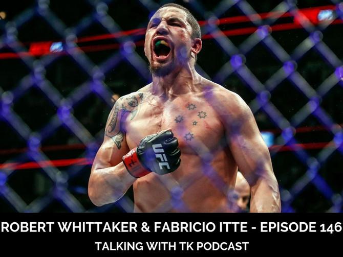 Episode 146 - Robert Whittaker & Fabricio Itte