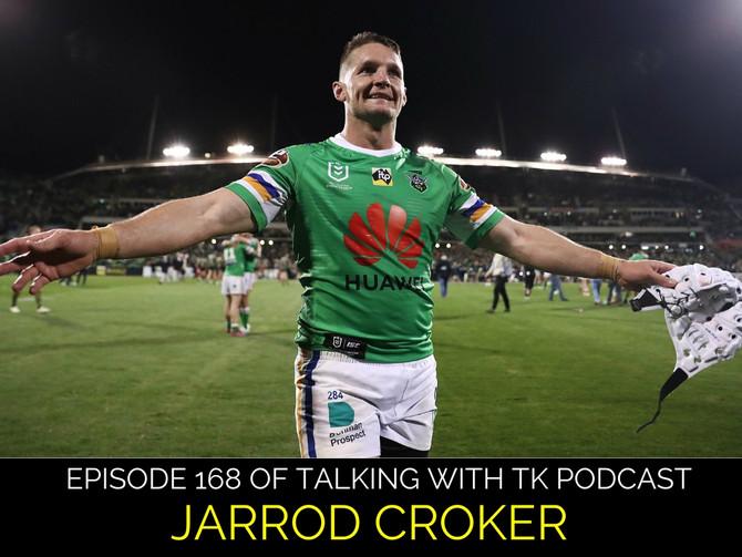 Episode 168 - Jarrod Croker