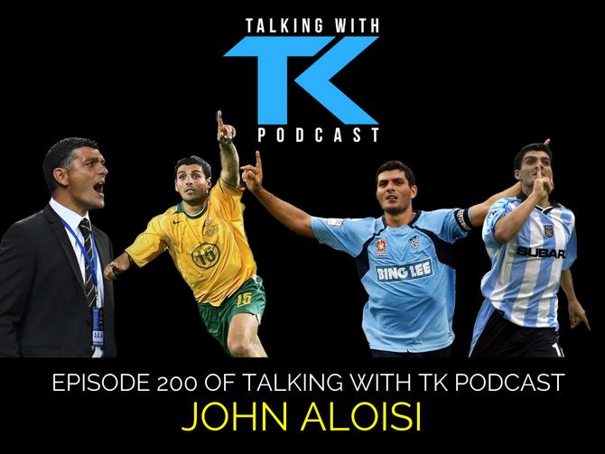 Episode 200 - John Aloisi