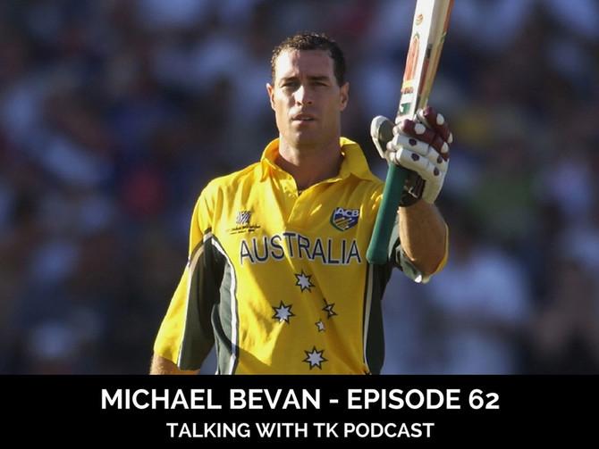 Michael Bevan - Episode 62