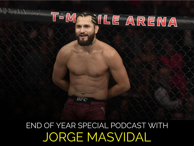 End of year special podcast with Jorge Masvidal