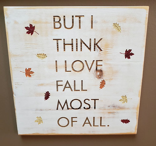 Fall Most of All