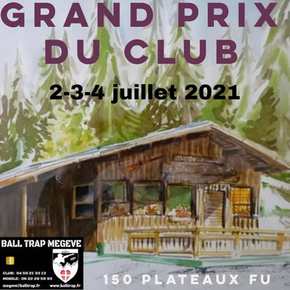 GRAND PRIX DU CLUB : JUILLET 2021   BALL TRAP CLUB MEGÈVE.