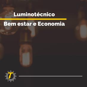 Luminotécnico: bem estar e economia