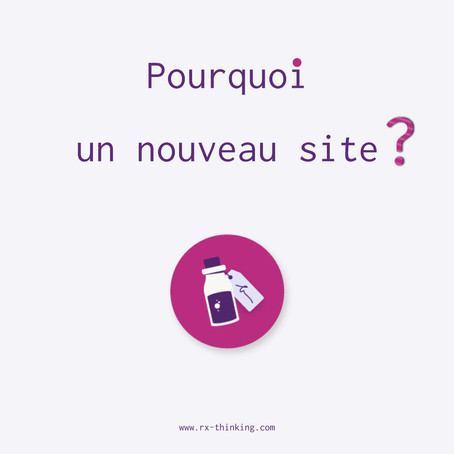 Pourquoi un nouveau site ?