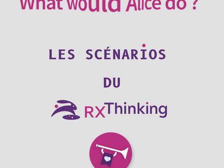 Les formules magiques du RX-THINKING