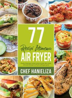 77 Resipi Istimewa Air Fryer RM25.00