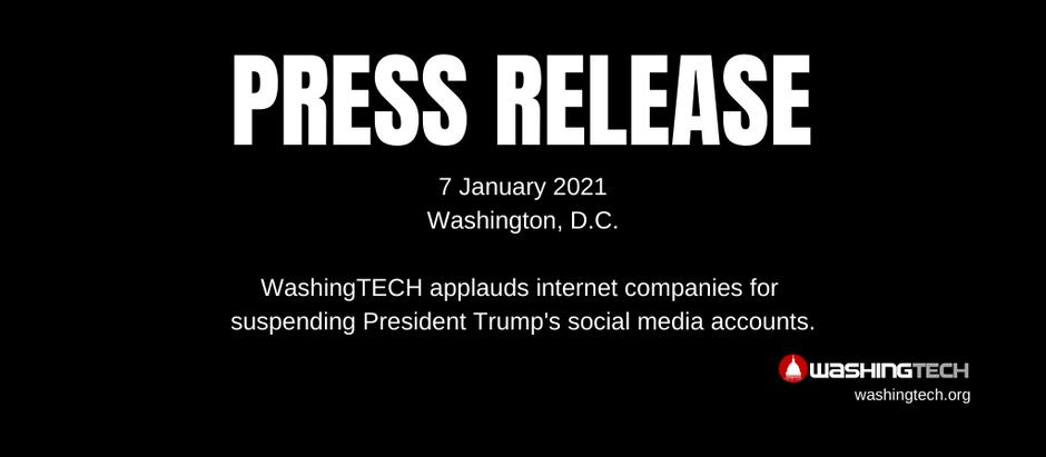 WashingTECH applauds internet platforms for suspending President Trump's social media accounts