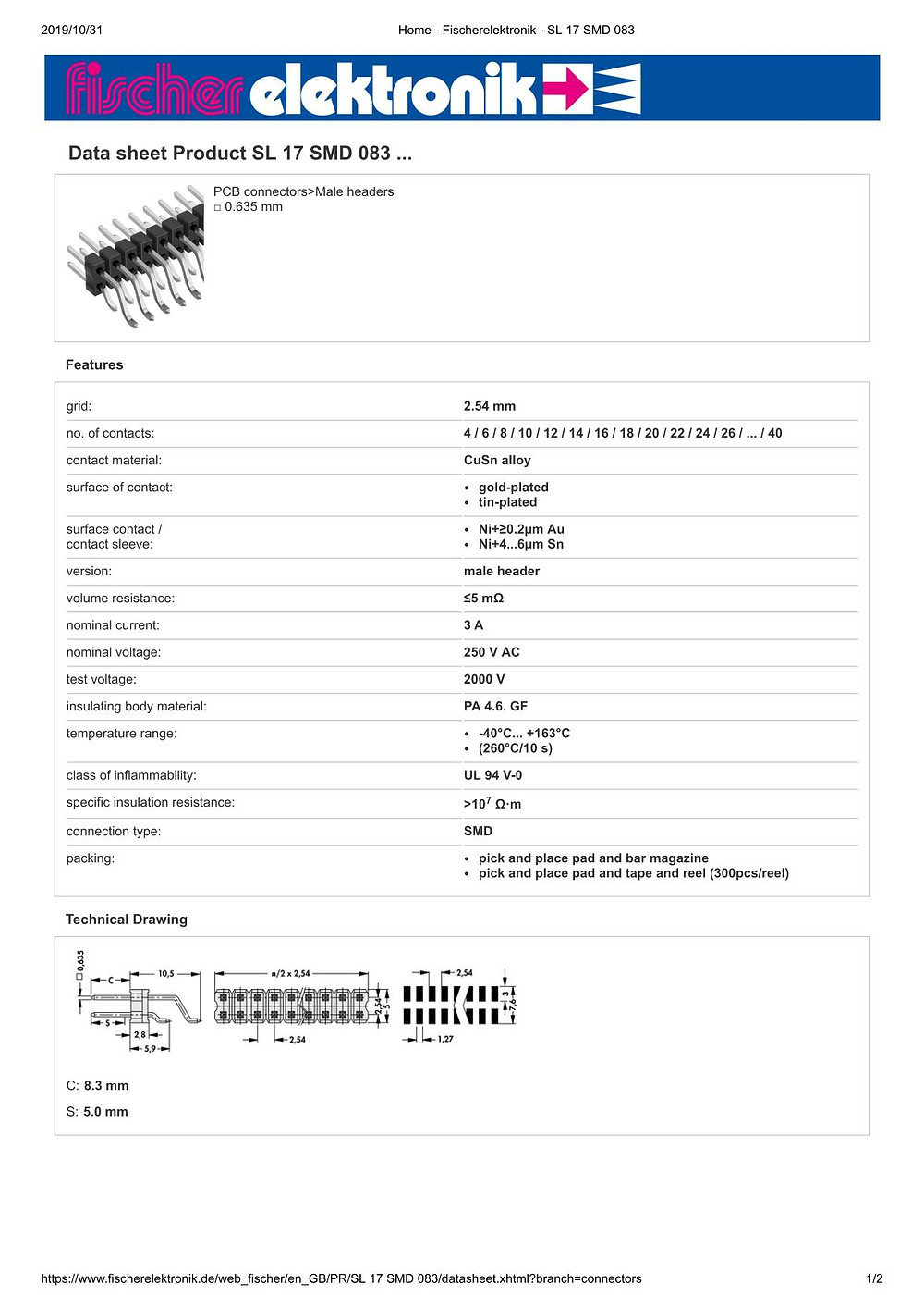 SL 17 SMD 083 フィッシャー テープ&リール対応 表面実装用ピンヘッダ ライトアングル2列 2.54㎜ピッチ □0.635mm 4-40ピン