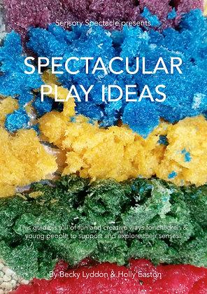 Spectacular Play Ideas
