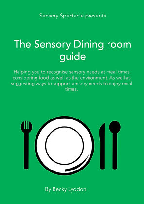 The Sensory Dining Room Guide
