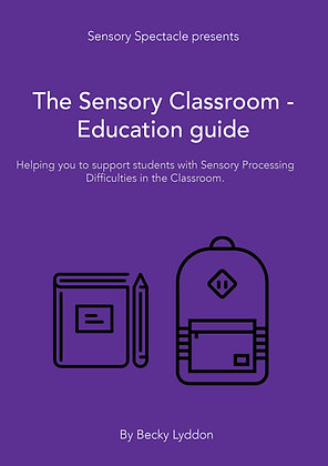 The Sensory Classroom Guide