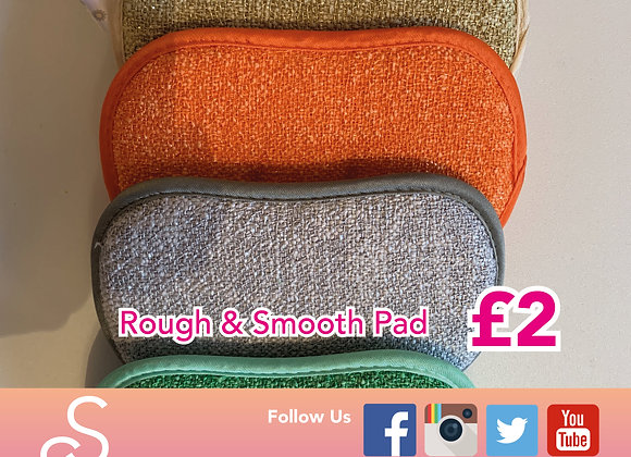 Rough & Smooth pad