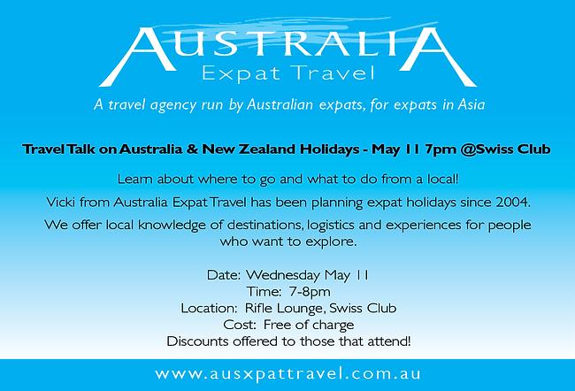 Australia Expat Travel Talk | Swiss Club, Singapore  The