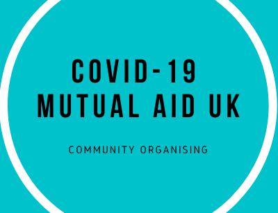 Covid-19 Mutual Aid UK