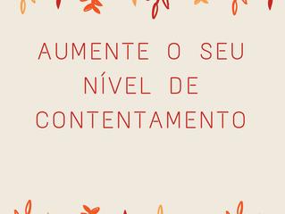 28 de Outubro - Aumente o seu nível de contentamento