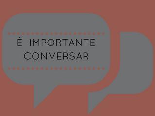 29 de Maio - É importante conversar