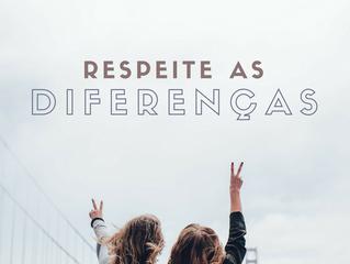 29 de Outubro - Respeite as diferenças