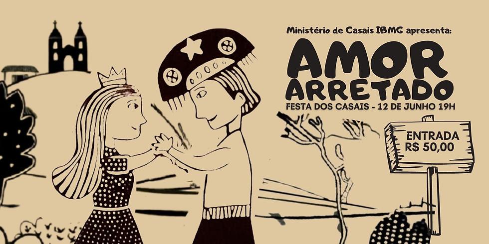 AMOR ARRETADO