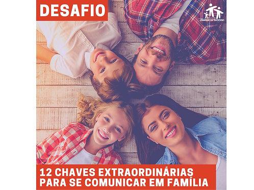 E-book - 12 Chaves extraordinárias para se comunicar com a família