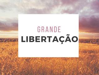 """27 de Abril - """"Grande Libertação!"""""""