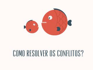 21 de Junho - Como resolver os conflitos?