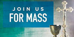 Join us for mass.jpg