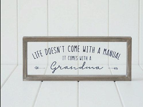 Grandmas Guidance Quote Sign