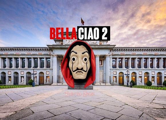 Bella Ciao 2:Robo del Museo