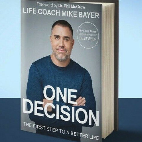 One Decision, The First Step to a Better Life