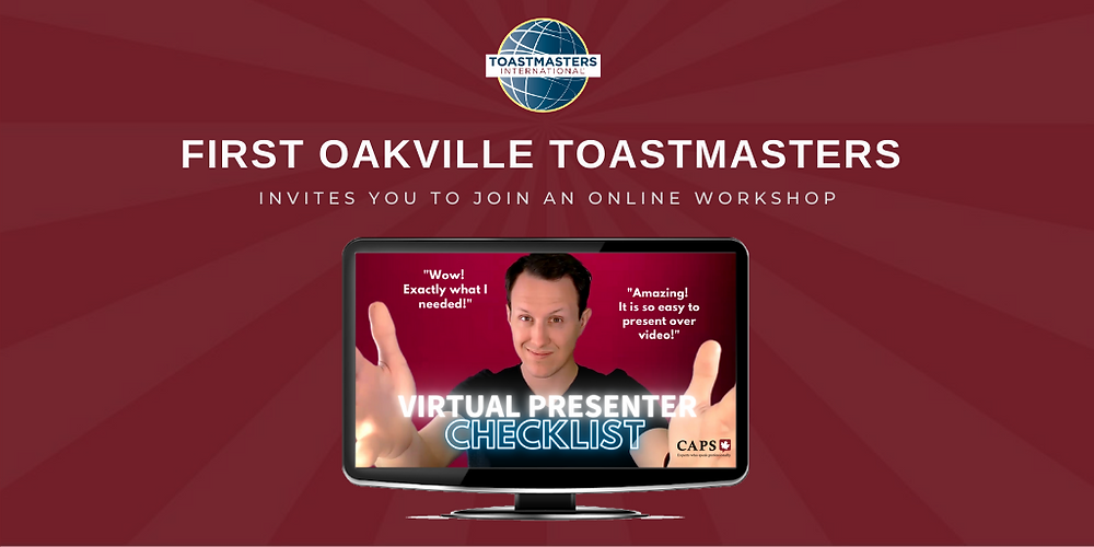 First Oakville Toastmasters hosted a successful online workshop