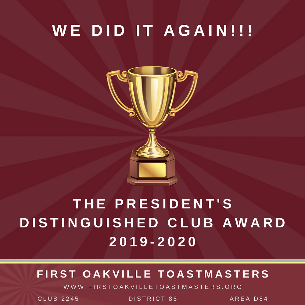 First Oakville Toastmasters got the President's Distinguished Club Recognition