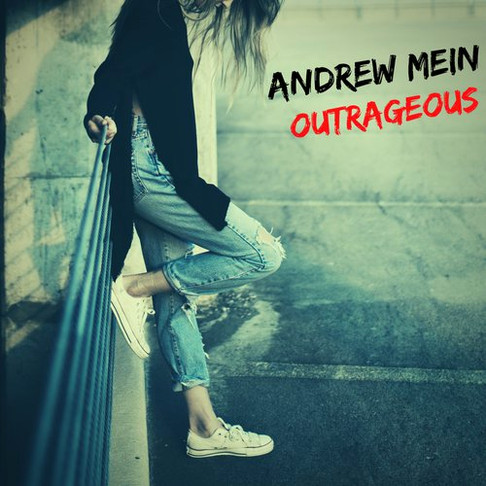 Andrew Mein - Outrageous
