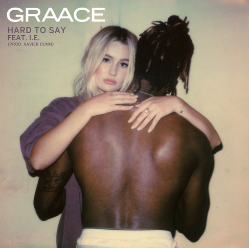 GRAACE - Hard to Say