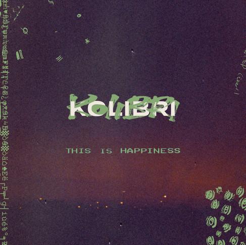 Kolibri - This Is Happiness