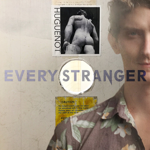 Every Stranger by Huguenot this midnight available