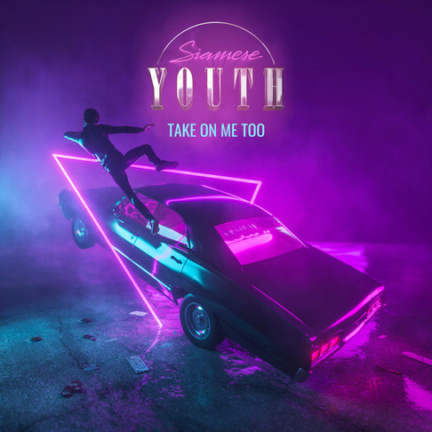 Siamese Youth - Take On Me Too
