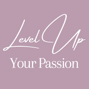 Level Up Your Passion Program
